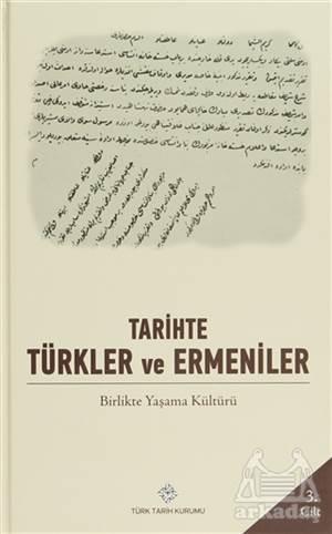 Tarihte Türkler Ve Ermeniler Cilt: 3
