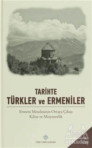 Tarihte Türkler Ve Ermeniler Cilt: 9