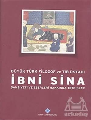 Büyük Türk Filozof Ve Tıb Üstadı İbni Sina