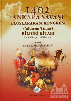 1402 Ankara Savaşı Uluslararası Kongresi (Yıldırım-Timur) Bildiri Kitabı