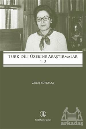 Türk Dili Üzerine Araştırmalar 1-2