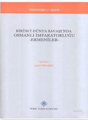 Birinci Dünya Savaşı'nda Osmanlı İmparatorluğu Ermeniler