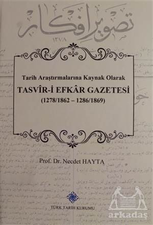 Tasvir-İ Efkar Gazetesi