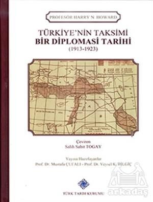 Türkiye'nin Taksimi - Bir Diplomasi Tarihi (1913 - 1923)