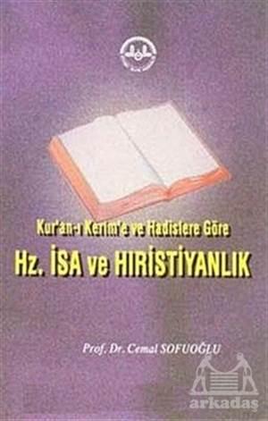 Kur'anı Kerim'e Ve Hadislere Göre Hz. İsa Ve Hıristiyanlık