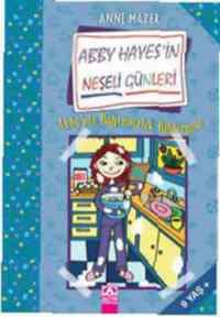 Yıldızlara Uzanmak; Abby Hayesin Neşeli Günleri