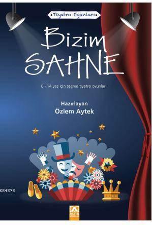 Tiyatro Oyunları- Bizim Sahne