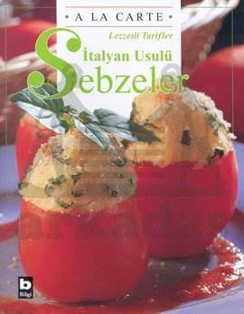 İtalyan Usulü Sebzeler