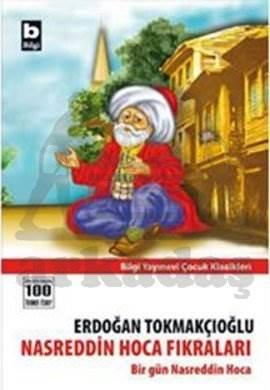 Nasreddin Hoca Fıkraları; Bir Gün Nasreddin Hoca