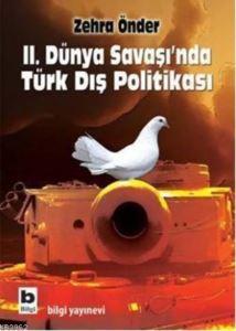 İkinci Dünya Savaşında Türk Dış Politikası