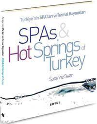 Türkiye'nin Spa'ları Ve Termal Kaynakları| Spas Hot Sprıngs Turkey