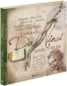 Leonardo Da Vinci<br/>Sanat ve Bilim