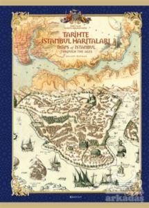 Tarihte İstanbul Haritaları (Özel Üretim Kutulu)