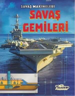 Savaş Makineleri - Savaş Gemileri
