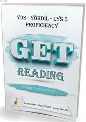 Get Reading Eksiksiz Tüm Soru Tipleri; YDS-YÖKDİL-LYS 5 Proficiency