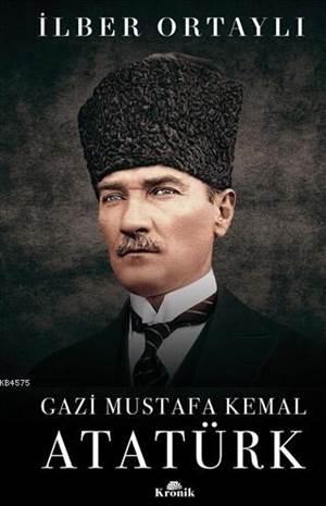 Gazi Mustafa Kemal ...