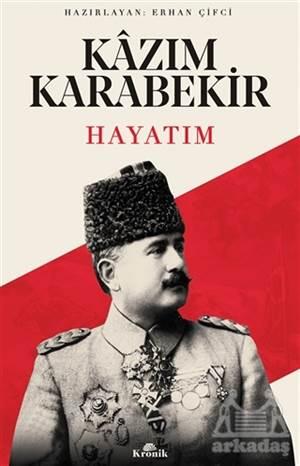 Kazım Karabekir -  ...