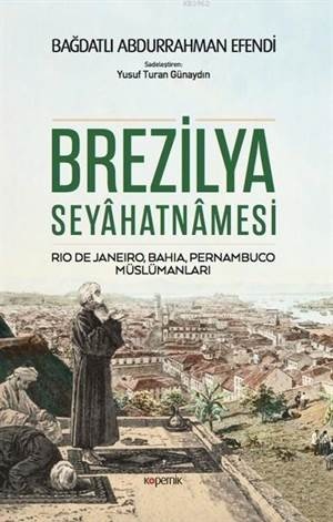 Brezilya Seyahatnamesi; Rio De Janeiro, Bahia, Pernambuco, Müslümanları