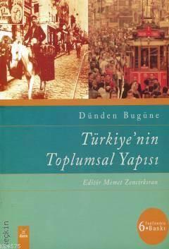 Türkiye'nin Toplumsal Yapısı; Dünden Bugüne