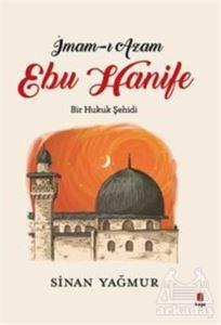 İmam-I Azam - Ebu <br/>Hanife
