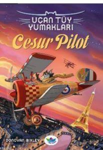 Uçan Tüy Yumakları; Cesur Pilot