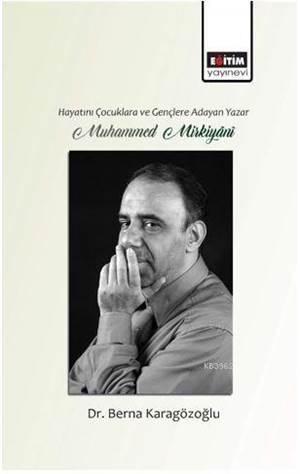 Hayatını Çocuklara Ve Gençlere Adayan Yazar Muhammed Mirkiyânî