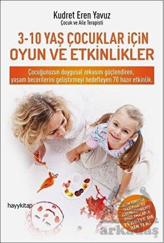 3-10 Yaş Arası Çocuklar İçin Oyun ve Etkinlikler