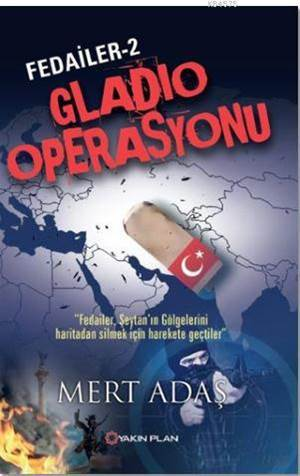 Fedailer - 2 : Gladio Operasyonu