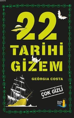 22 Tarihi Gizem