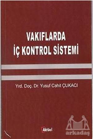 Vakıflarda İç Kontrol Sistemi
