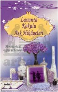 Lavanta Kokulu Aşk ...