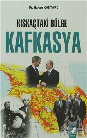 Kıskaçtaki Bölge Kafkasya