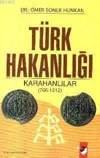 Türk Hakanlığı Karahanlılar (766-1212)
