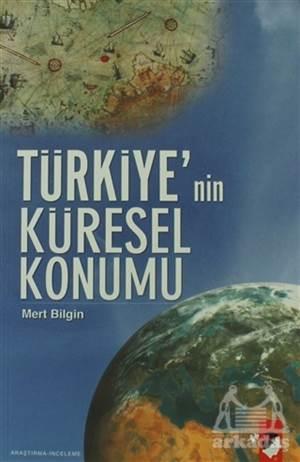 Türkiye'nin Küresel Konumu
