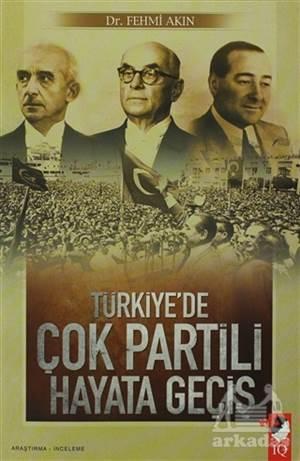 Türkiye'de Çok Partili Hayata Geçiş