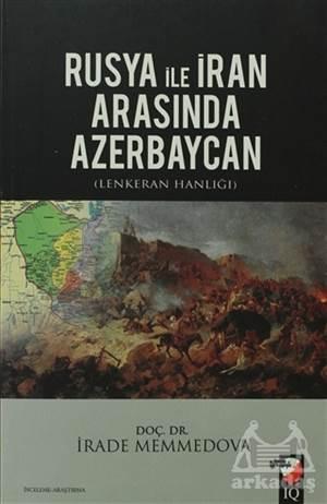 Rusya İle İran Arasında Azerbaycan
