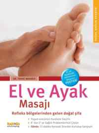 El ve Ayak Masajı; Refleks Bölgelerinden Gelen Doğal Şifa