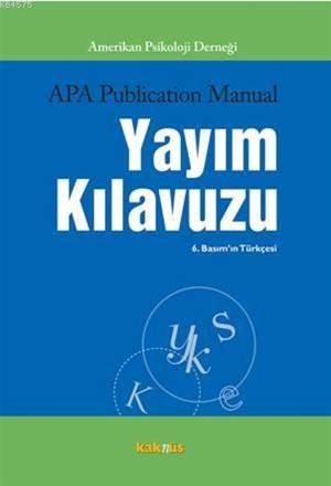 (Apa)Amerikan Psikoloji Derneği Yayım Kılavuzu