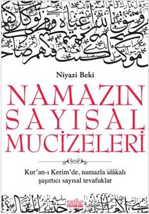 Namazın Sayısal Mucizeleri; Kur'an-I Kerim'de Namazla Alakalı Şaşırtıcı Sayısal Tevafuklar