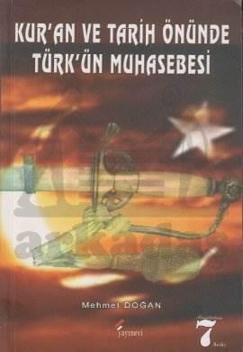 Kur'an ve Tarih Önünde Türk'ün Muhasebesi