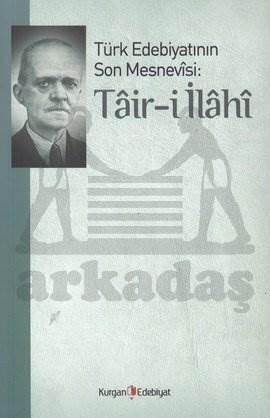 Türk Edebiyatının Son Mesnevisi: Tair-i İlahi