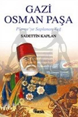 Gazi Osman Paşa Plevne'ye Saplanan Tuğ