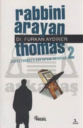 Rabbini Arayan Thomas 2; Ateist Thomas´a Kur´an´dan Cevaplar