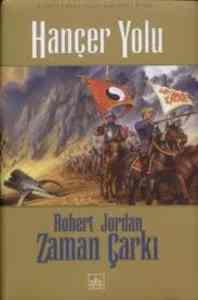 Hançer Yolu; Zaman Çarkı Serisi 8. Cilt 2. Kitap