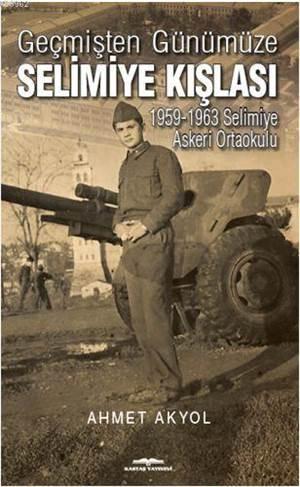 Geçmişten Günümüze Selimiye Kışlası; 1959-1963 Selimiye Askeri Ortaokulu