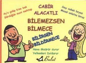 Bilemezsen Bilmece ...