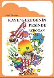 Kayıp Gezegenin Peşinde; Çocuk Edebiyatı