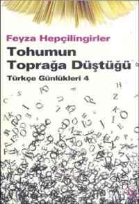 Tohumun Toprağa Düştüğü; Türkçe Günlükleri - 4