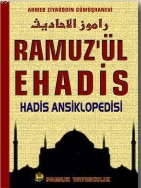 Ramuzül Ehadis (Hadis-005, 2 Cilt, Şamua); Hadis Ansiklopedisi