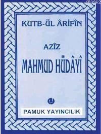 Aziz Mahmud <br/>Hüdayi (Evliy ...